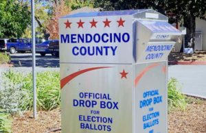 Drop off your mail-in ballot in this traffic circle box at 501 Low Gap Road in Ukiah or at any polling location around the county.